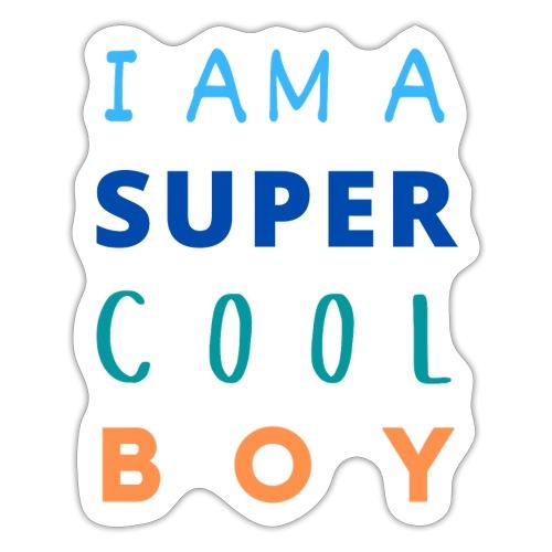 I AM A SUPER COOL BOY 2 - Sticker