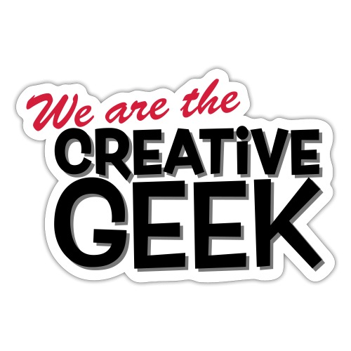 We are the Creative Geek - Klistermärke