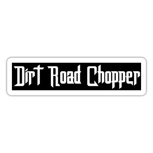 Dirt Road Chopper - Klistermärke