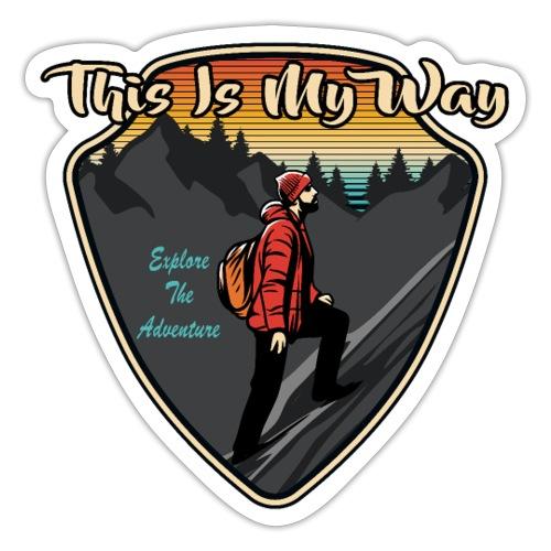 Bergsteigen und Wandern This Is My Way - Sticker