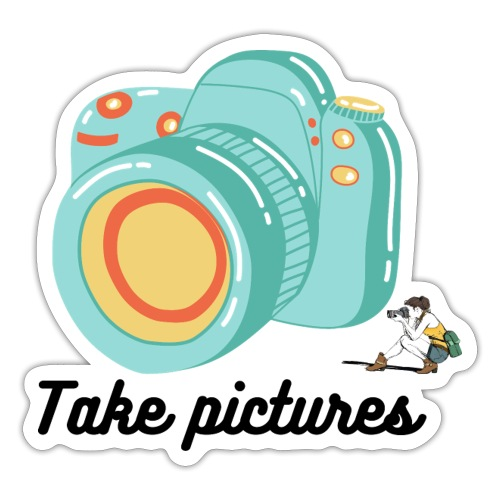Take pictures - Autocollant