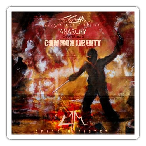Crime1minister Anachy 2 Common Liberty - Klistermärke