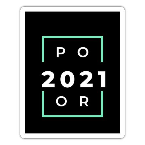 Poor 2021 - Autocollant