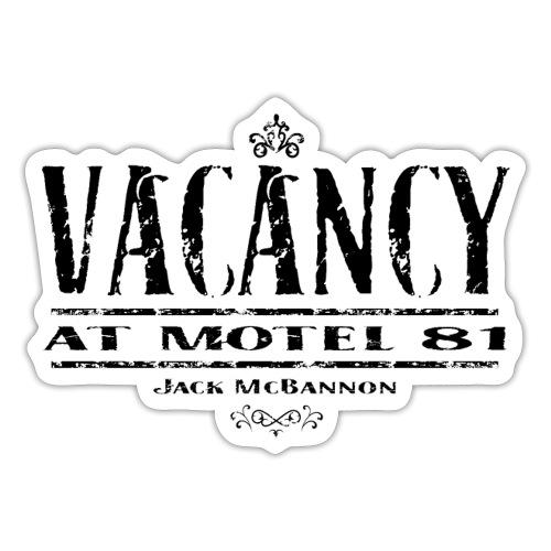 Vacancy At Motel 81 Part II - Sticker
