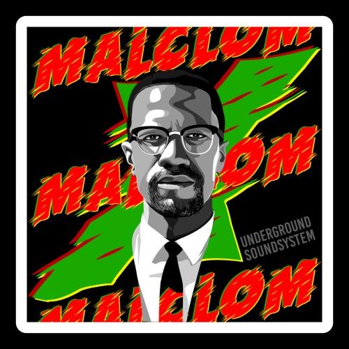 MALCOM by UNDERGROUND SOUNDSYSTEM - Sticker