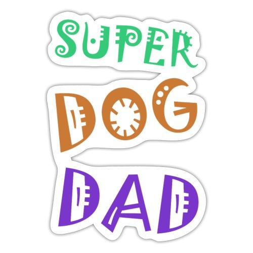 Super dog dad - Sticker