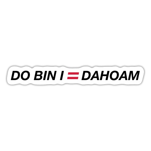 do bin i dahoam 01 - Sticker