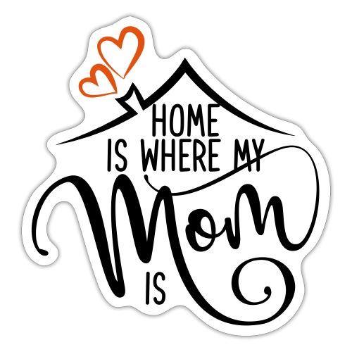 home is mum 01 - Sticker