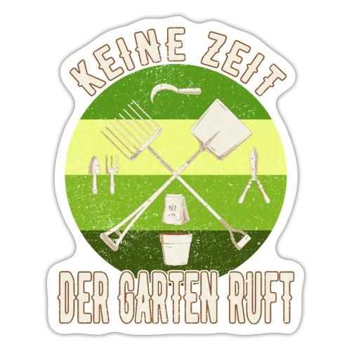 Gärtner Gartenarbeit - Keine Zeit Der Garten Ruft - Sticker