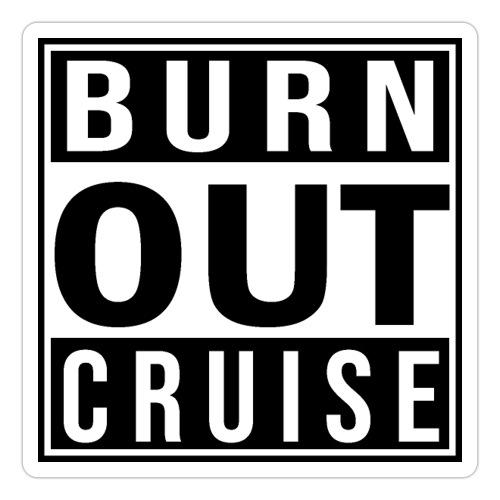 Kreuzfluenzer - Burnout Cruise - Sticker