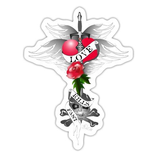 Love kills fast - Liebe tötet schnell - Sticker