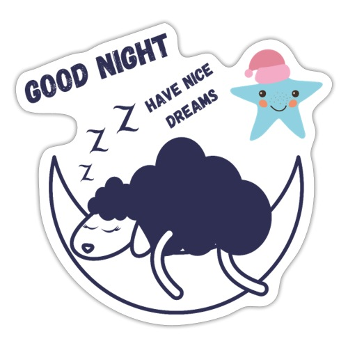 GOOD NIGHT HAVE NICE DREAMS - Autocollant