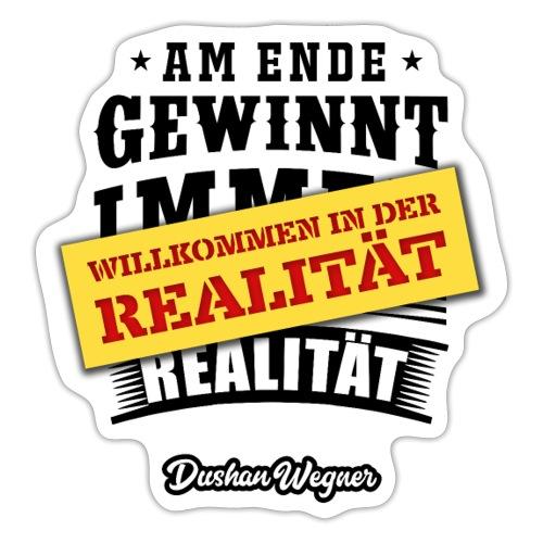 Willkommen in der Realität - Sticker