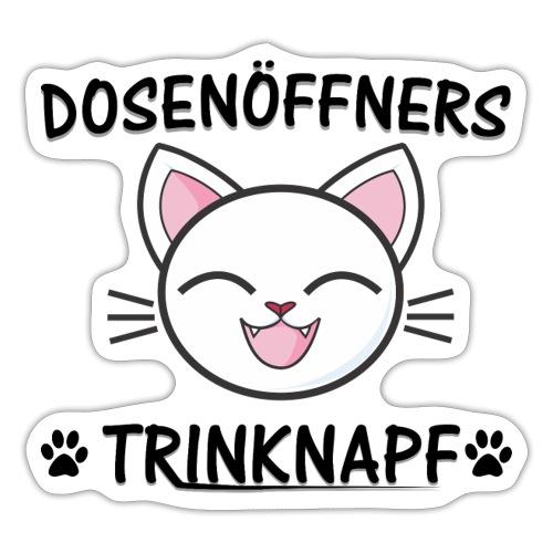 Dosenöffners Trinknapf Katze Geschenk - Sticker