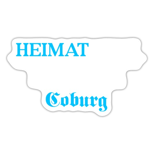 Heimat'Gfui Coburg Bayern Koordinate Dialekt - Sticker