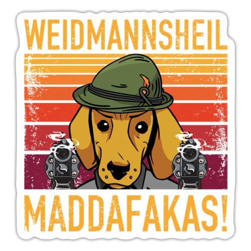 Weidmannsheil Maddafakas! Dackel Jäger Vintage fun - Sticker