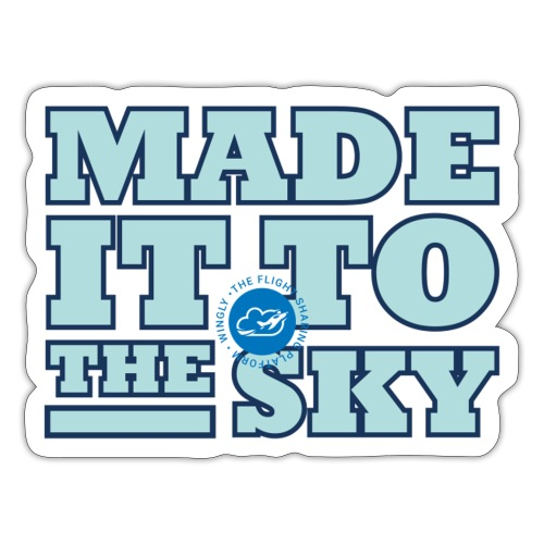 Made it to the sky (Light blue) - Sticker