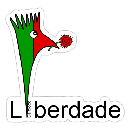 Galoloco - Liberdaded - 25 Abril - Sticker