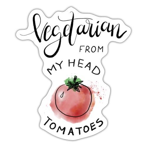 Vegan from my head Tomatoes - Sticker