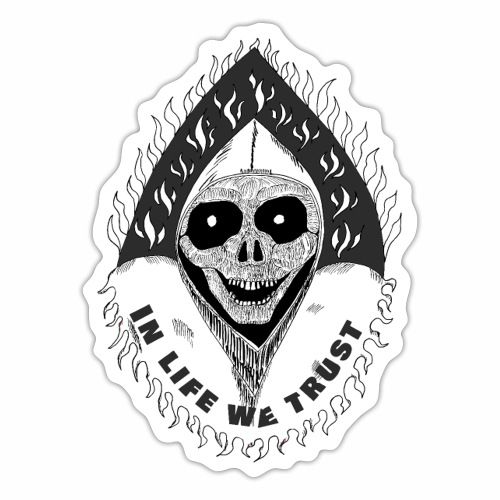 Grimp reaper with text IN LIFE WE TRUST b&w - Autocollant