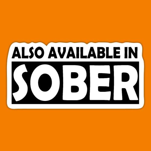 Also Available in Sober - Klistermärke