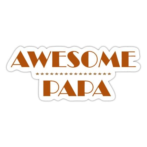 awesome papa 1 - Sticker