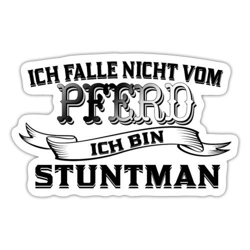Ich falle nicht vom Pferd ich bin Stuntman Reiten - Sticker