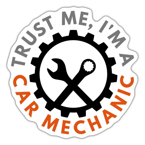 Trust me, I'm a car mechanic - customizable colors - Tarra