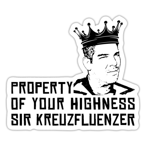 Property of your Highness Black - Sticker