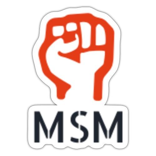 MSM FIST - Sticker
