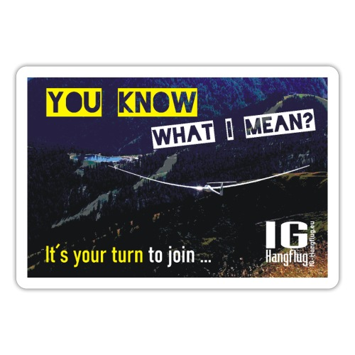 you know what I mean - Sticker