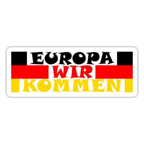 EUROPA WIR KOMMEN - Sticker