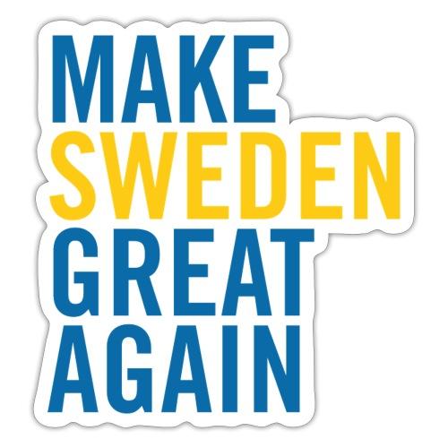 Make Sweden Great Again - Klistermärke