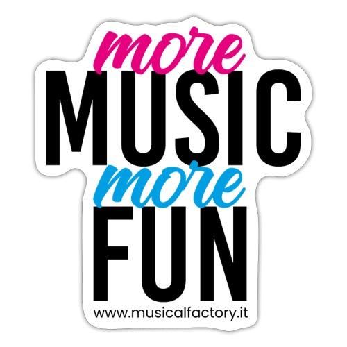 More Music More Fun - Adesivo