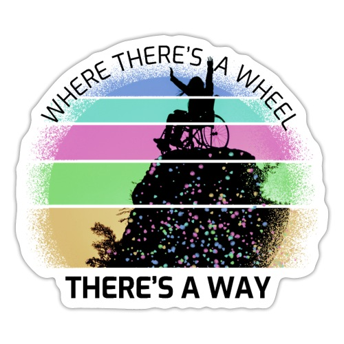 Where There's a Wheel - Adesivo