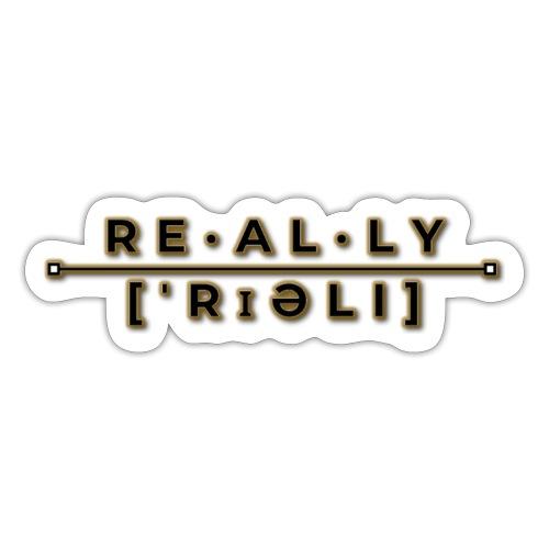 really slogan - Sticker