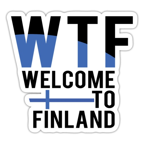 WTF welcome to finland - Sticker