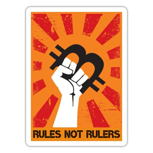 rules not rulers - Sticker