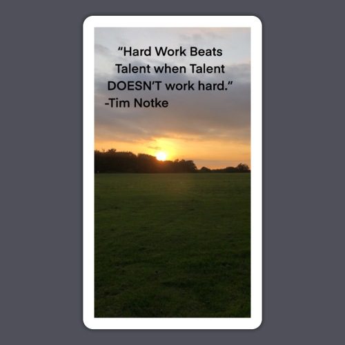 Famous Quote from Tim Notke - Sticker