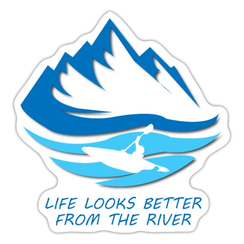 life looks better from the river - blau - Sticker