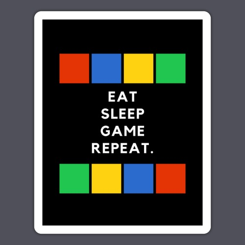Eat, Sleep, Game, Repeat T-shirt - Sticker