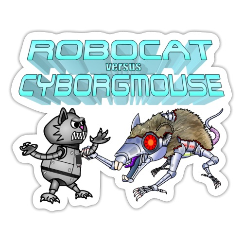Robocat versus Cyborgmouse - Sticker