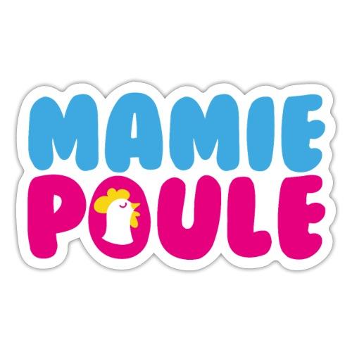 Mamie Poule - Autocollant