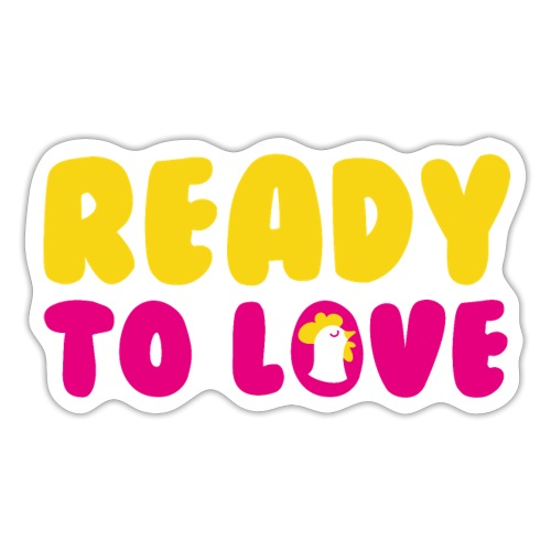 Ready To Love - Autocollant