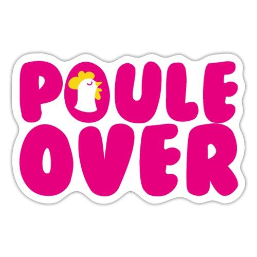 Poule Over - Autocollant