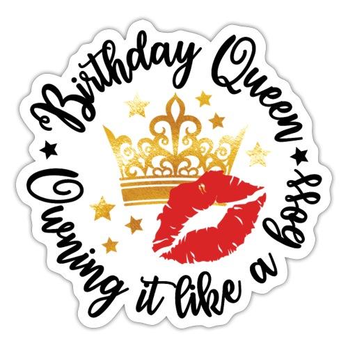 Birthday Queen - Sticker