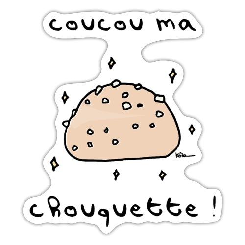 Coucou ma Chouquette ! - Autocollant