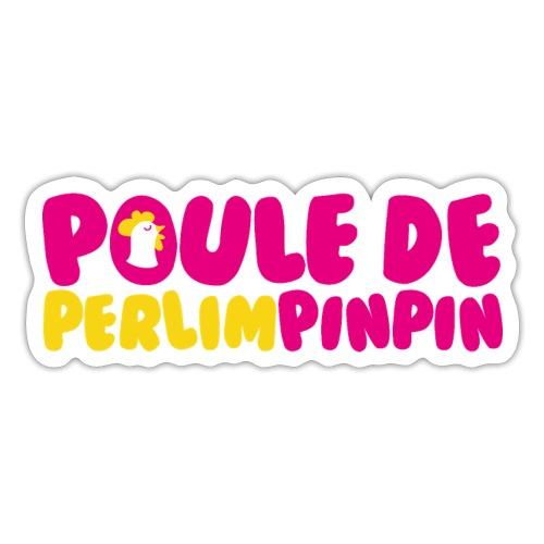 POULE DE PERLIMPINPIN - Autocollant
