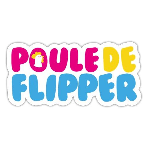 POULE DE FLIPPER - Autocollant