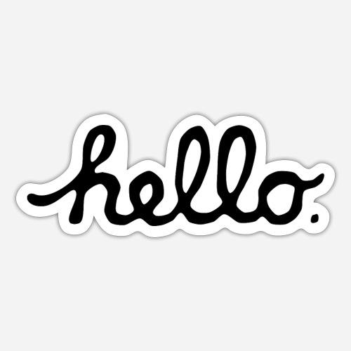 hello   hi   hallo   it is me you looking for! - Sticker